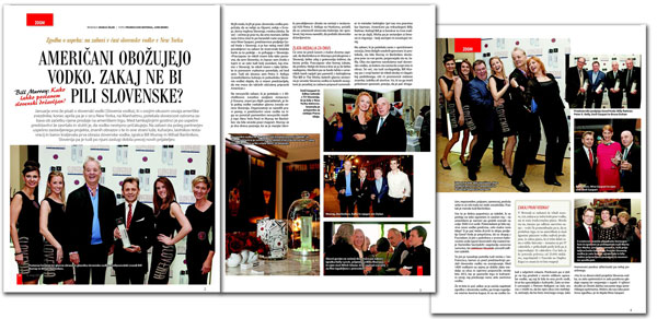 Very nice coverage of the Slovenia Vodka launch in Slovenian press.